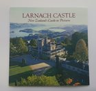 Larnach Castle - New Zealand's Castle in Pictures